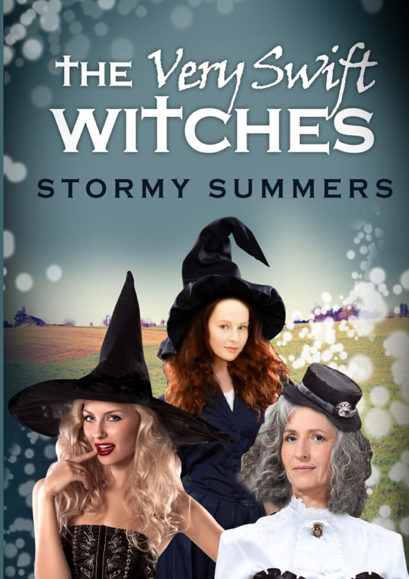The Very Swift Witches by Stormy Summers