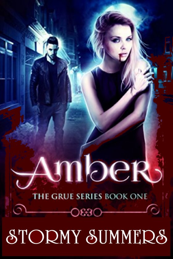 Amber: The Grue, Book 1 by Stormy Summers